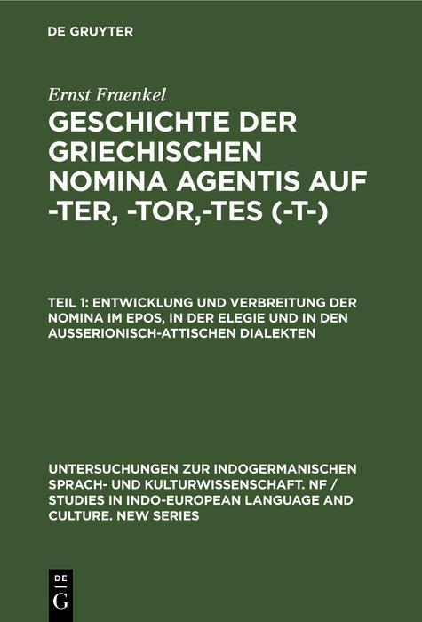 Entwicklung und Verbreitung der Nomina im Epos, in der Elegie und in den außerionisch-attischen Dialekten als eBook pdf