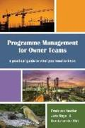 Programme Management for Owner Teams: a practical guide to what you need to know