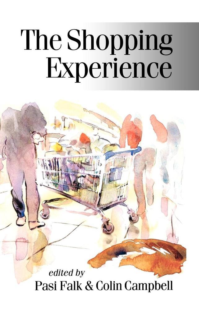 The Shopping Experience als Buch von
