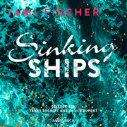 Sinking Ships (ungekürzt)