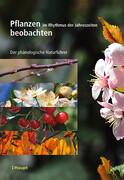 Pflanzen im Rhythmus der Jahreszeiten beobachten