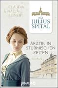 Das Juliusspital. Ärztin in stürmischen Zeiten