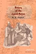 A History of the Jewish Nation from the Earliest Times to the Present Day