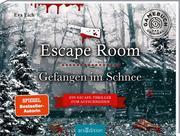 Escape Room. Gefangen im Schnee. Das Original: Der neue Escape-Room-Thriller von Eva Eich