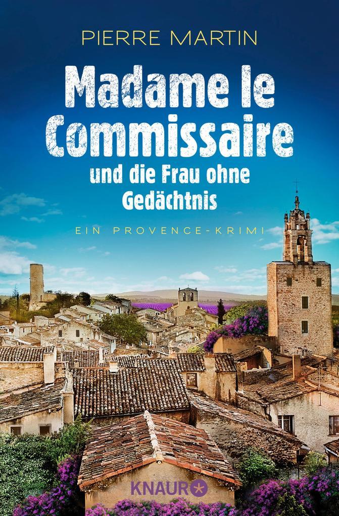 Madame le Commissaire und die Frau ohne Gedächtnis als eBook epub