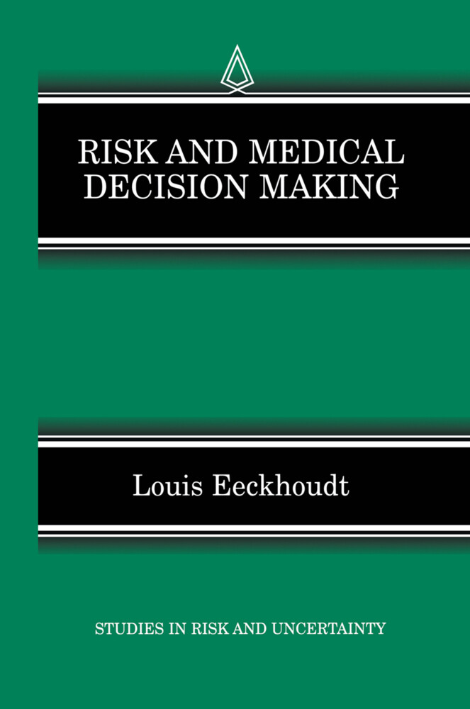 Risk and Medical Decision Making als Buch von L...