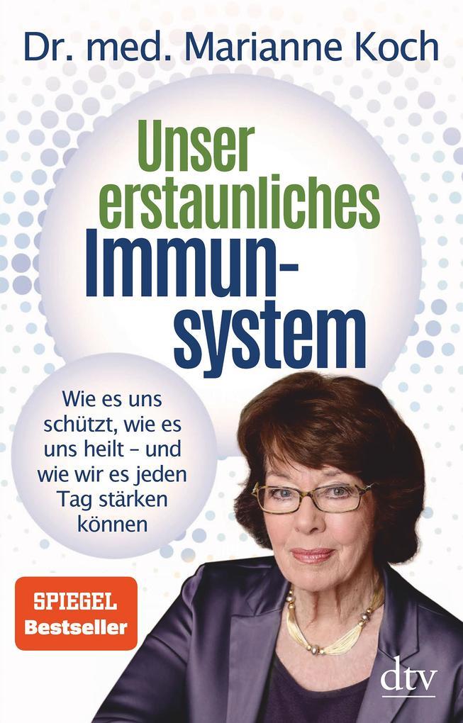 Unser erstaunliches Immunsystem als Buch (gebunden)