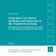Integration von Dienstbarkeiten und Baulasten in die Projektentwicklung