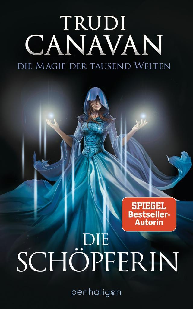 Die Magie der tausend Welten - Die Schöpferin als eBook epub
