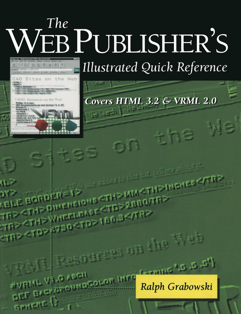 The Web Publisher´s Illustrated Quick Reference...