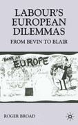 Labour's European Dilemmas: From Bevin to Blair