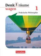Denk(t)räume wagen. Band 1 - Nordrhein-Westfalen - Schülerbuch