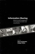 Information Sharing: Reference and Presupposition in Language Generation and Interpretation