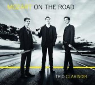 Trio ClariNoir: Mozart on the Road als CD