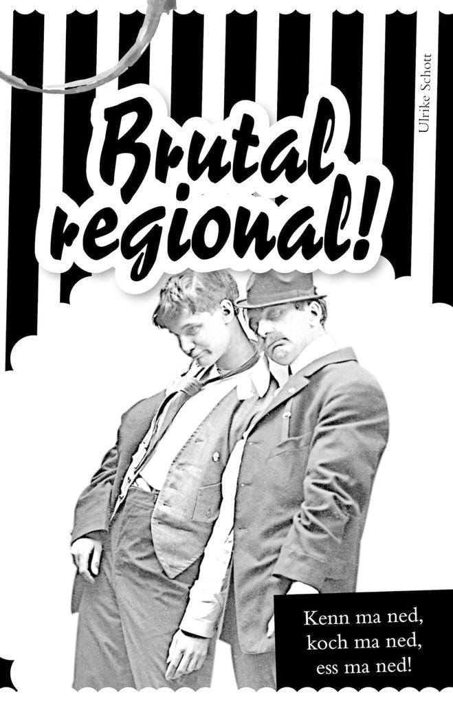 Brutal regional! als eBook epub