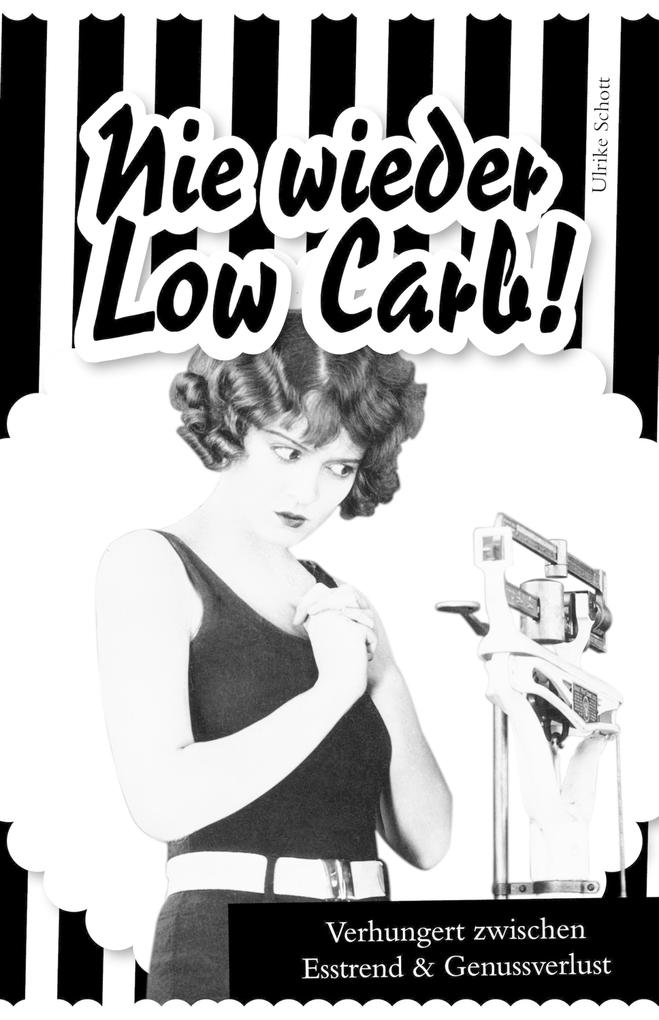 Nie wieder Low Carb! als eBook epub