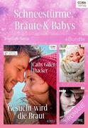 Schneestürme, Bräute & Babys (3-teilige Serie)