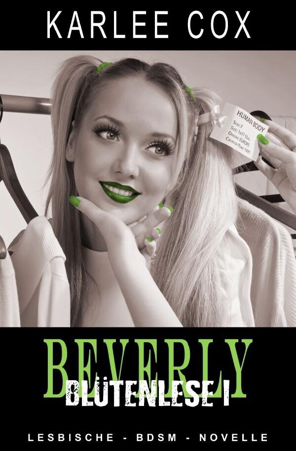 Beverly - Blütenlese 1 als Buch (gebunden)