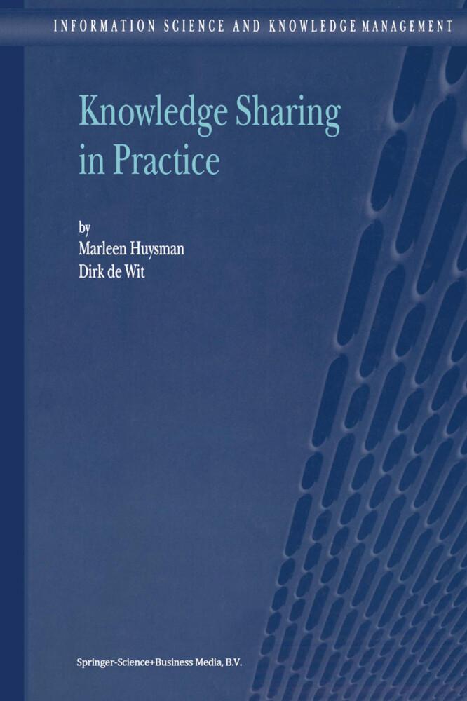 Knowledge Sharing in Practice als Buch von D. H...