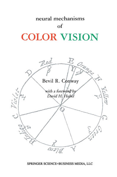 Neural Mechanisms of Color Vision als Buch von ...