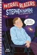 Trailblazers: Stephen Hawking: A Life Beyond Limits