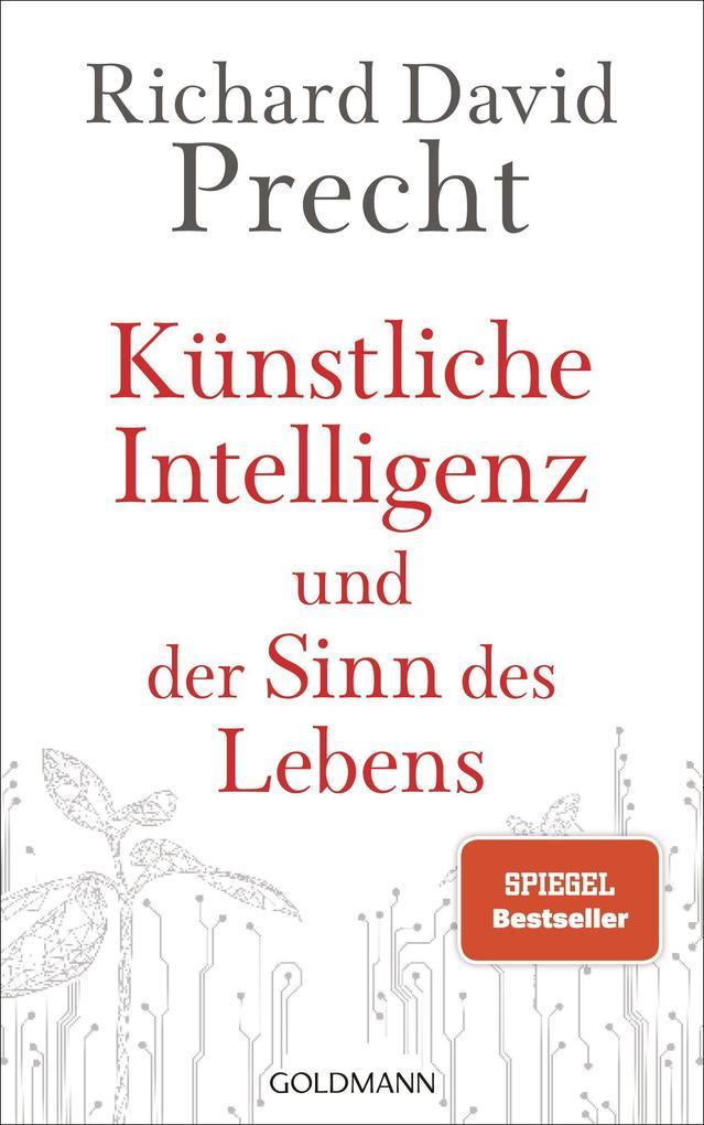Künstliche Intelligenz und der Sinn des Lebens als Buch (gebunden)