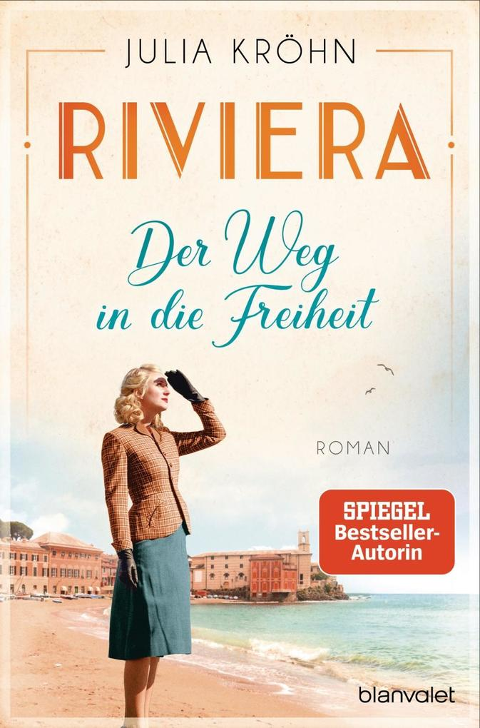 Riviera - Der Weg in die Freiheit als Taschenbuch