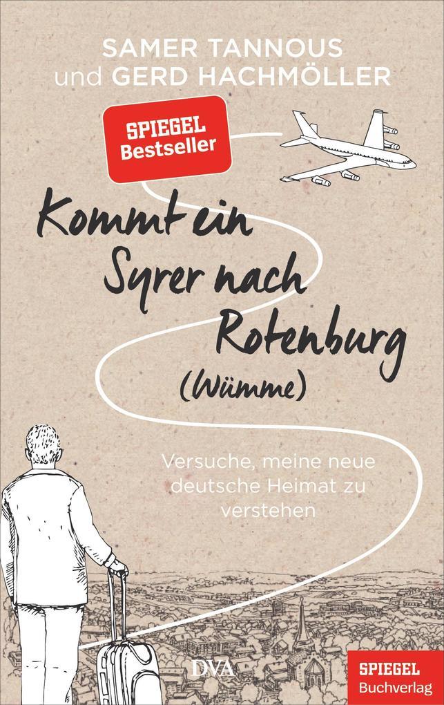 Kommt ein Syrer nach Rotenburg (Wümme) als Buch (gebunden)