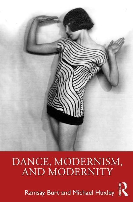Dance, Modernism, and Modernity als Taschenbuch