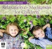 Relaxation and Meditation for Children