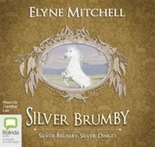 Silver Brumby, Silver Dingo als Hörbuch CD