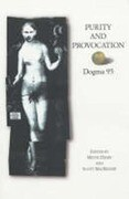 Purity and Provocation: Dogma '95