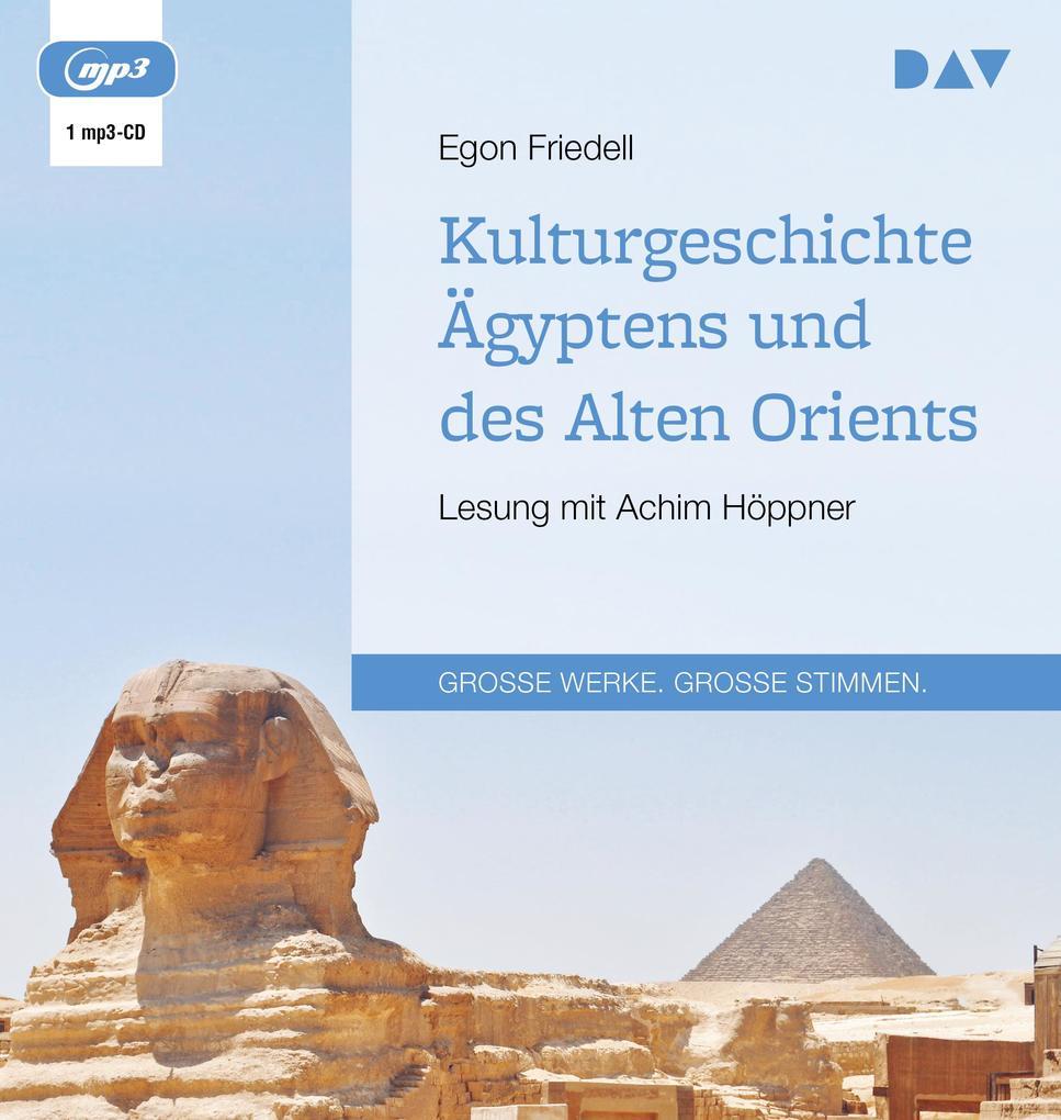 Kulturgeschichte Ägyptens und des Alten Orients als Hörbuch CD