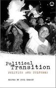 Political Transition: Politics and Cultures