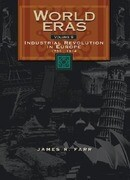 World Eras: Industrial Revolution in Europe (1750-1914)