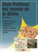 Guia Portavoz del Mundo de La Biblia = Kregel Pictorial Guide of the World of the Bible