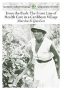 From the Bush: The Front Line of Health Care in a Caribbean Village