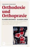 Orthodoxie und Orthopraxie
