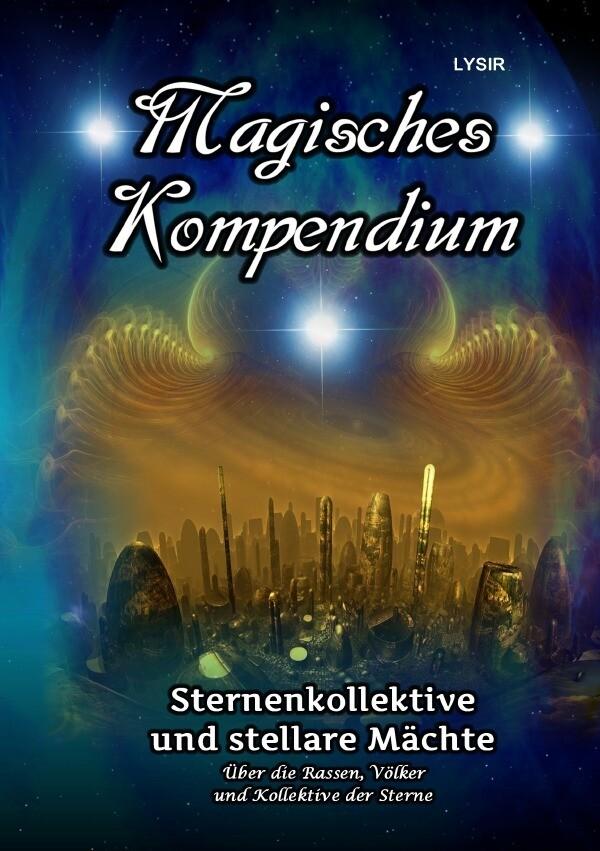 Magisches Kompendium - Sternenkollektive und stellare Mächte als Buch (kartoniert)