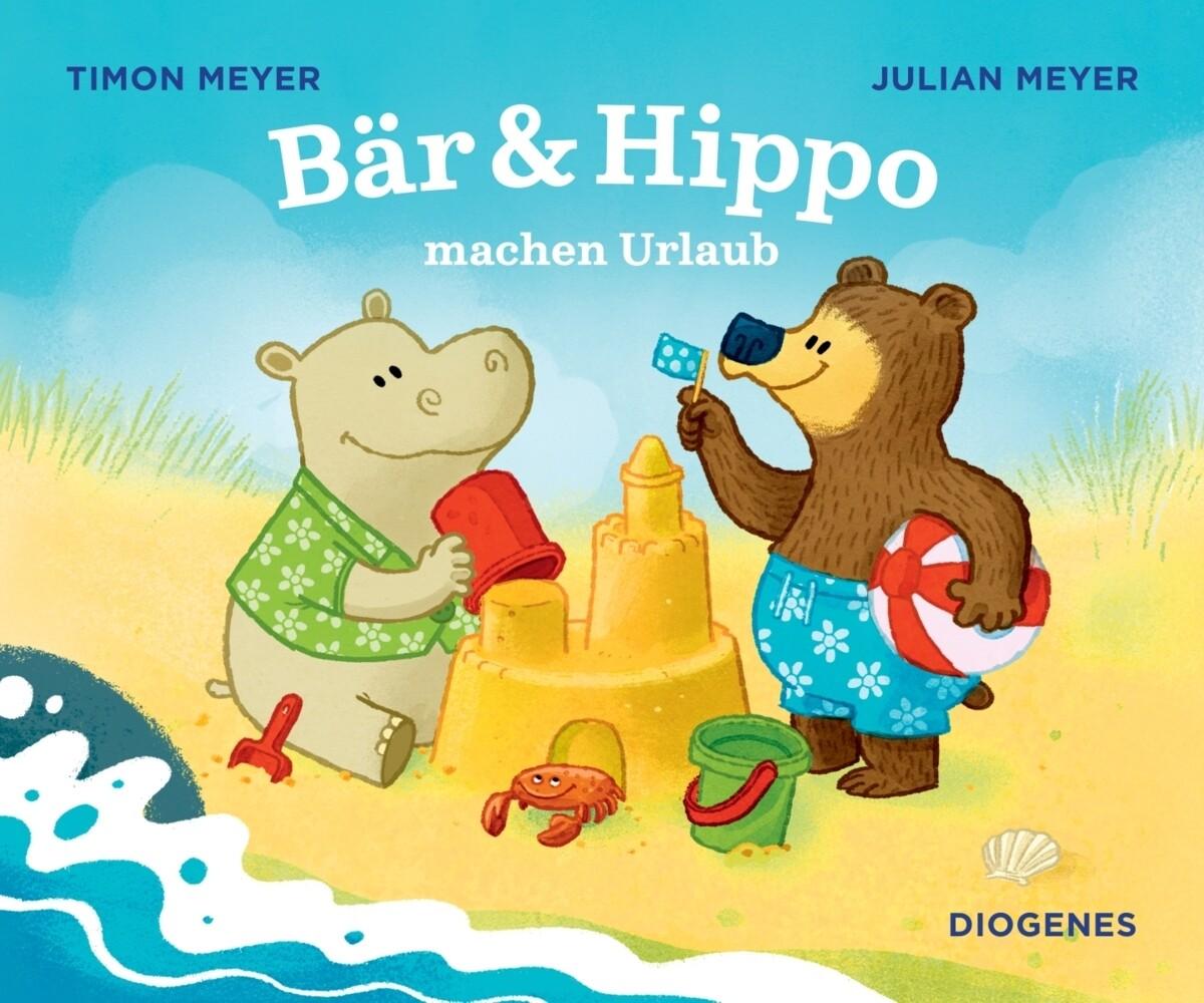 Bär & Hippo machen Urlaub als Buch (gebunden)