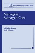 Managing Managed Care
