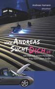 www.AndreasSuchtDich.de