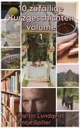 Zehn Zufällige und Sehr Kurze Geschichten