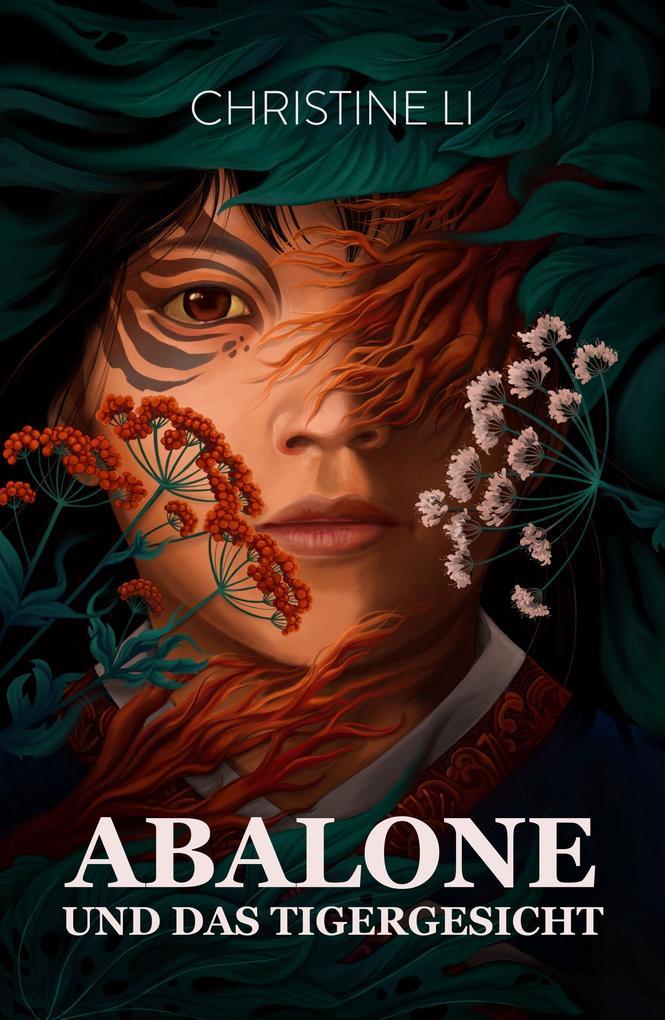 Abalone und das Tigergesicht als eBook epub