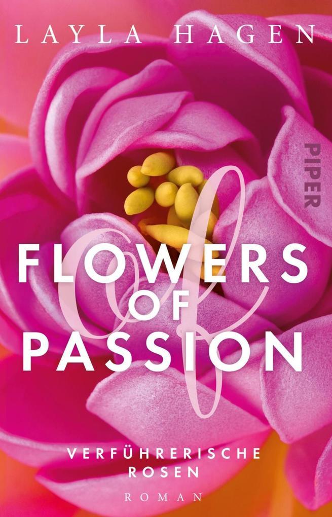 Flowers of Passion - Verführerische Rosen