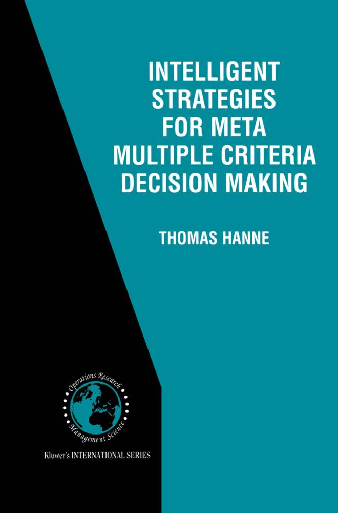 Intelligent Strategies for Meta Multiple Criter...