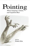Pointing: Where Language, Culture, and Cognition Meet