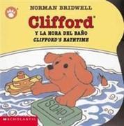 Clifford's Bathtime / Clifford y la hora del bano (Bilingual)
