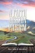 A Faith Mission Pilgrim