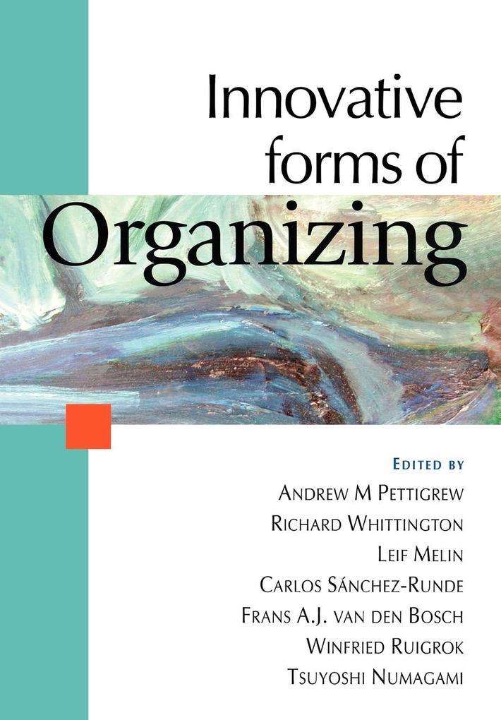 Innovative Forms of Organizing als Taschenbuch von